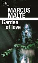 Couverture du livre « Garden of love » de Marcus Malte aux éditions Gallimard