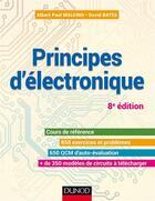 Couverture du livre « Principes d'électronique ; cours et exercices corrigés (8e édition) » de Albert Paul Malvino et David J. Bates aux éditions Dunod