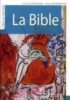 Couverture du livre « La bible » de Christine Pellistrandi et Henry De Villefranche aux éditions Eyrolles