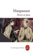 Couverture du livre « Pierre et jean » de Guy de Maupassant aux éditions Lgf