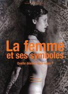 Couverture du livre « Les femme et ses symboles ; quelle déesse êtes-vous ? » de Laura Winckler aux éditions Nouvel Angle