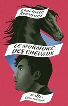 Couverture du livre « Le murmures des chevaux » de Charlotte Bousquet aux éditions Scrineo