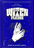 Couverture du livre « Witch , please » de Jack Parker aux éditions Pygmalion