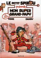 Couverture du livre « Le petit Spirou présente t.2 ; mon super grand-papy » de Janry et Tome aux éditions Dupuis