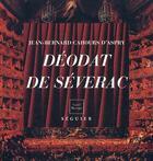 Couverture du livre « Déodat de Séverac » de Jean-Bernard Cahours D'Aspry aux éditions Atlantica