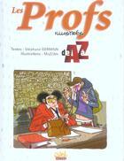 Couverture du livre « Les profs illustrés de A à Z » de Stephane Germain et Mo et Cdm aux éditions Soleil