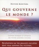 Couverture du livre « Qui gouverne le monde ? » de Olivier Manitara aux éditions Ultima