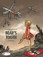 Couverture du livre « Bear's tooth T.2 ; Hanna » de Yann et Alain Henriet aux éditions Cinebook