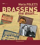 Couverture du livre « Brassens me disait... » de Mario Poletti aux éditions Flammarion