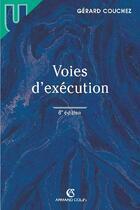 Couverture du livre « Voies d'exécution (8e édition) » de Gerard Couchez aux éditions Armand Colin