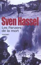 Couverture du livre « Les Panzers De La Mort » de Sven Hassel aux éditions Rocher