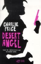 Couverture du livre « Desert Angel » de Charlie Price aux éditions Thierry Magnier