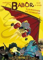 Couverture du livre « Babor à la rescousse des cacaouates » de Baborlelefan et Hector De De Gevigney aux éditions Vraoum