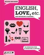 Couverture du livre « Livre english, love, etc » de Helene Bauchart aux éditions Assimil