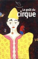 Couverture du livre « Le goût du cirque » de Collectif aux éditions Mercure De France