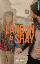 Couverture du livre « Landon & Shay T.1 » de Brittainy C. Cherry aux éditions Hugo Roman