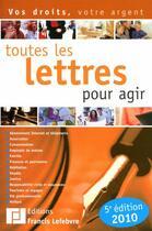 Couverture du livre « Toutes les lettres pour agir (édition 2010) » de Collectif aux éditions Lefebvre