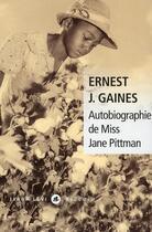 Couverture du livre « Autobiographie de Miss Jane Pittman » de Ernest J. Gaines aux éditions Liana Levi