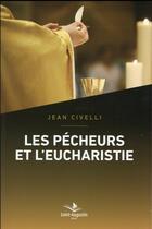 Couverture du livre « Les pécheurs et l'eucharistie » de Jean Civelli aux éditions Saint Augustin