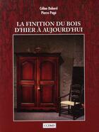 Couverture du livre « La finition du bois d'hier à aujourd'hui » de Celine Dubord et Pierre Page aux éditions Cheneliere Mcgraw-hill