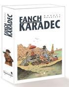 Couverture du livre « Fanch Karadec ; coffret » de Stephane Heurteau et Sebastien Corbet aux éditions Vagabondages