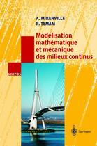 Couverture du livre « Modélisation mathématique et mécanique des milieux continus » de A Miranville et R Temam aux éditions Springer Verlag