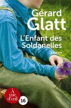 Couverture du livre « L'enfant des soldanelles » de Gerard Glatt aux éditions A Vue D'oeil