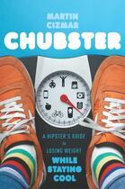 Couverture du livre « Chubster » de Cizmar Martin aux éditions Houghton Mifflin Harcourt