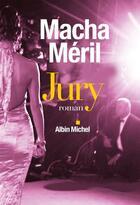 Couverture du livre « Jury » de Macha Meril aux éditions Albin Michel