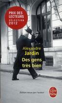 Couverture du livre « Des gens très bien » de Alexandre Jardin aux éditions Lgf