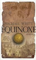 Couverture du livre « équinoxe » de Michael White aux éditions Presses De La Cite