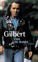 Couverture du livre « Cris de jeunes » de Guy Gilbert aux éditions J'ai Lu