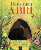 Couverture du livre « Dans mon abri » de Britta Teckentrup et Natacha Godeau et Patricia Hegarty aux éditions Hatier