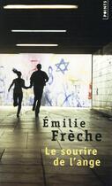 Couverture du livre « Le sourire de l'ange » de Emilie Frèche aux éditions Points