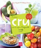 Couverture du livre « Cuisiner cru avec le régime Seignalet » de Frederique Cervoni et Anne Seignalet aux éditions Prat Prisma