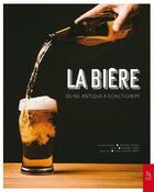 Couverture du livre « La bière en son royaume » de Chanel Koehl et Pierre Clery et Xavier Jarry aux éditions Editions Sutton