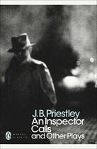 Couverture du livre « An inspector calls and other plays » de J.B. Priestley aux éditions Penguin