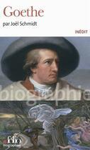 Couverture du livre « Goethe » de Joel Schmidt aux éditions Gallimard