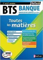 Couverture du livre « Bts banque option conseiller de clientele particuliers (toutes les matieres - reflexe n 18) - 2018 » de Collectif aux éditions Nathan