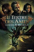 Couverture du livre « Le tertre des âmes » de Ludovic Rosmorduc aux éditions J'ai Lu
