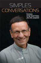 Couverture du livre « Simples conversations » de Benoit Riviere et Anne Jacquemot aux éditions Mediaspaul