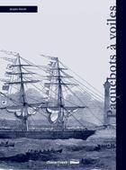 Couverture du livre « Paquebots à voiles » de Jacques Ducoin aux éditions Chasse-maree