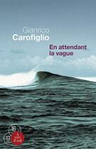 Couverture du livre « En attendant la vague » de Gianrico Carofiglio aux éditions A Vue D'oeil
