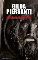 Couverture du livre « Vengeances romaines » de Gilda Piersanti aux éditions Le Passage