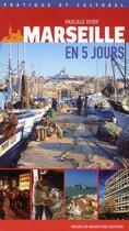 Couverture du livre « Marseille en 5 jours » de Pascale Huby aux éditions Images En Manoeuvres