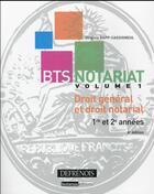 Couverture du livre « BTS notariat t.1 ; droit général et droit notarial : 1re et 2e années (4e édition) » de Virginie Cassigneul aux éditions Defrenois