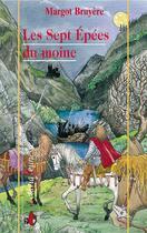 Couverture du livre « Les sept epees du moine » de Margot Bruyere aux éditions Liv'editions