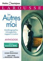 Couverture du livre « Les autres et moi ; autobiographie, introspection, rapport à autrui » de Collectif aux éditions Larousse