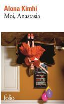 Couverture du livre « Moi, Anastasia » de Alona Kimhi aux éditions Gallimard