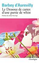 Couverture du livre « Le dessous de cartes d'une partie de whist » de Jules Barbey D'Aurevilly aux éditions Gallimard
